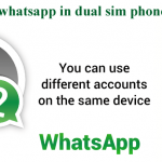 How To Use Multiple WhatsApp Accounts On Same Device