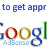 Google Adsense account approval in 10 steps